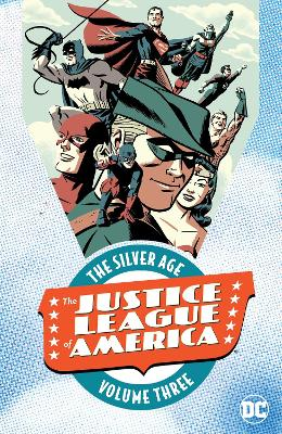 Justice League of America The Silver Age TP Vol 3 by Various