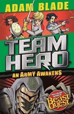 Team Hero: An Army Awakens: Series 4 Book 4 book