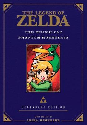 Legend of Zelda: The Minish Cap / Phantom Hourglass -Legendary Edition- by Akira Himekawa