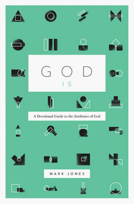 God Is by Mark Jones