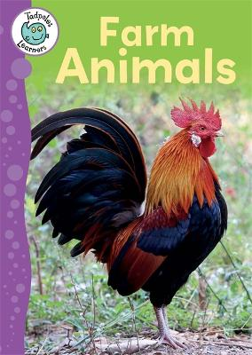 Tadpoles Learners: Farm Animals by Annabelle Lynch