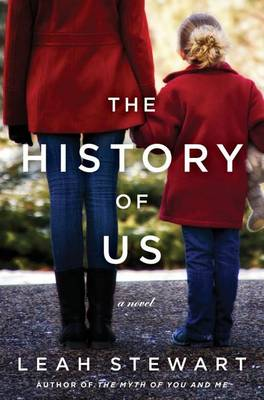 History of Us by Leah Stewart