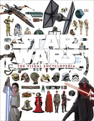 Star Wars: The Visual Encyclopedia by DK