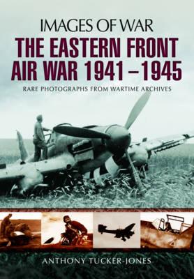 Eastern Front Air War 1941 - 1945 book