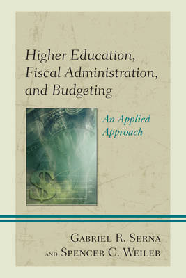 Higher Education, Fiscal Administration, and Budgeting book
