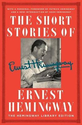 Short Stories of Ernest Hemingway by Ernest Hemingway