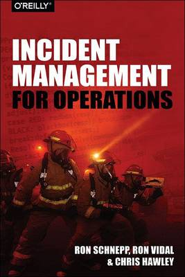 Incident Management for Operations by Rob Schnepp