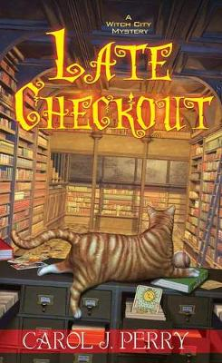 Late Checkout by Carol J. Perry