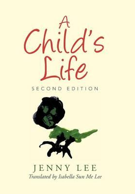 Child's Life by Jenny Lee