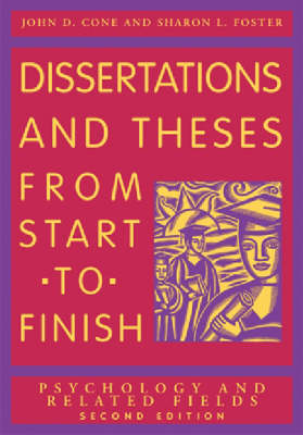 Dissertations and Theses from Start to Finish by John D. Cone