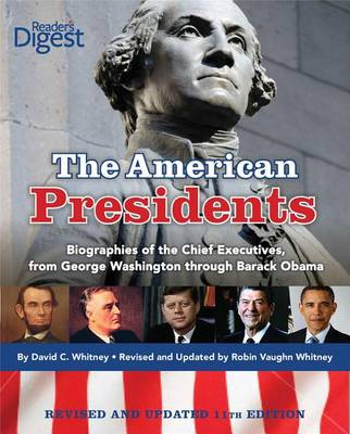 The American Presidents by David C Whitney