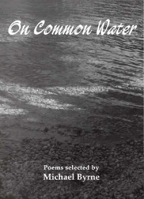 On Common Water by Michael Byrne