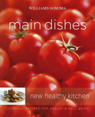 Main Dishes by Williams-Sonoma