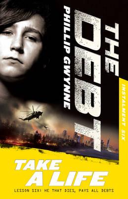 Take a Life: the Debt Instalment Six book