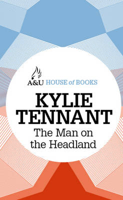 Man on the Headland by Kylie Tennant