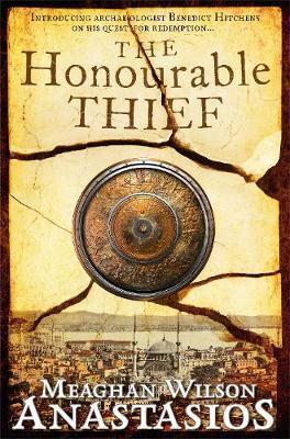 The Honourable Thief by Meaghan Wilson Anastasios