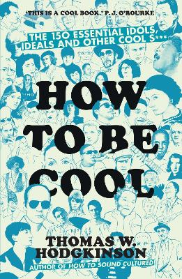 How to be Cool by Thomas Hodgkinson