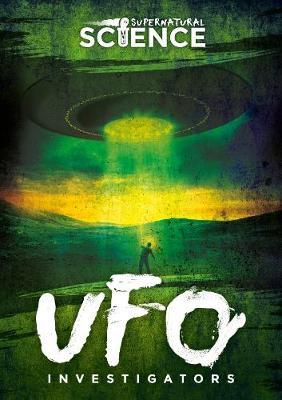 UFO Investigators by Madeline Tyler
