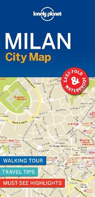 Lonely Planet Milan City Map by Lonely Planet
