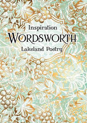 Wordsworth: Lakeland Poetry by William Wordsworth