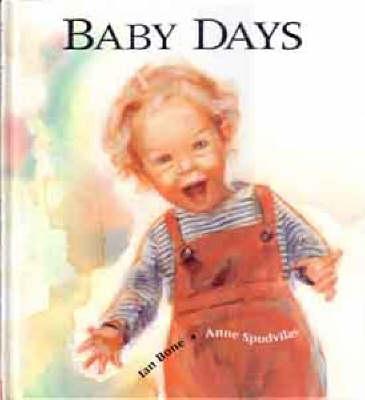 Baby Days by Ian Bone