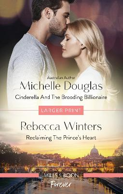 Cinderella and the Brooding Billionaire/Reclaiming the Prince's He book