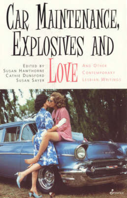 Car Maintenance, Explosives and Loves book