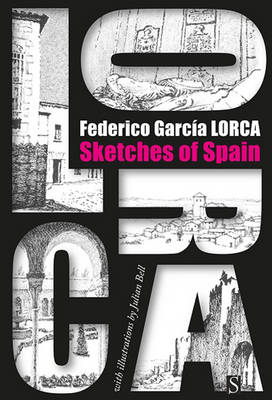 Sketches of Spain by Federico Garcia Lorca