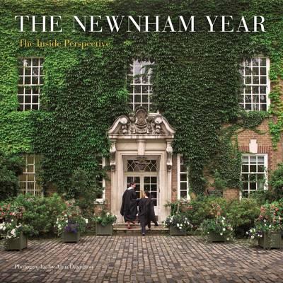 Newnham Year: An Inside Perspective by Alan Davidson