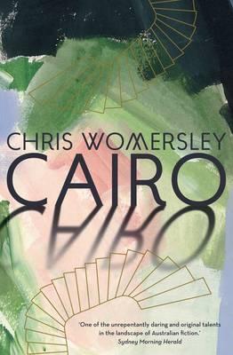 Cairo by Chris Womersley