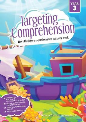 Targeting Comprehension Student Workbook Year 3 by Peter Alford