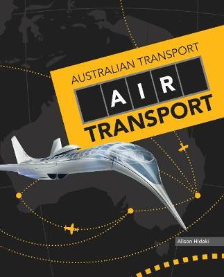 Australian Transport: Air Transport by Alison Hideki