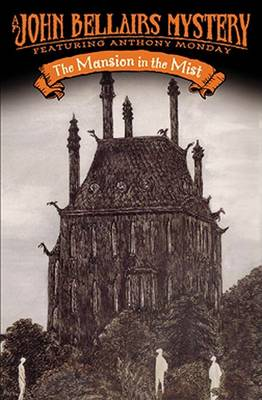 Mansion in the Mist by John Bellairs