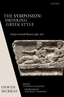 Symposion: Drinking Greek Style by Oswyn Murray