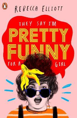 Pretty Funny by ,Rebecca Elliott