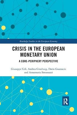 Crisis in the European Monetary Union: A Core-Periphery Perspective book