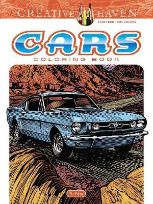 Creative Haven Cars Coloring Book by Tim Foley