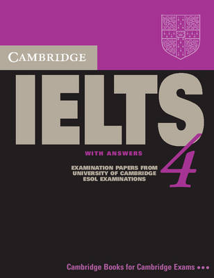 Cambridge IELTS 4 Student's Book with Answers by Cambridge ESOL