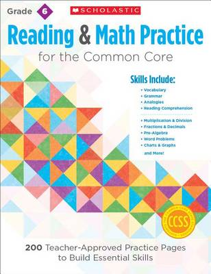Reading & Math Practice: Grade 6 by Marcia Miller