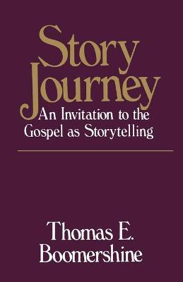 Story Journey by Thomas E. Boomershine
