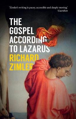 The Gospel According to Lazarus by Richard Zimler