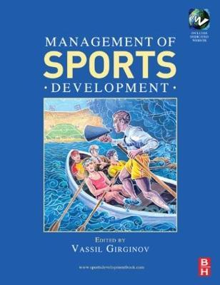 Management of Sports Development by Vassil Girginov