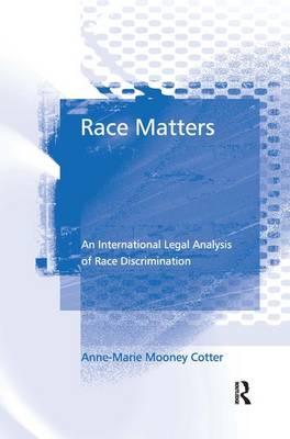 Race Matters by Anne-Marie Mooney Cotter