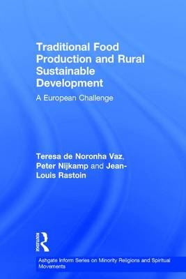 Traditional Food Production and Rural Sustainable Development book