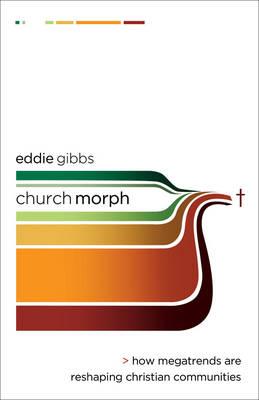 ChurchMorph by Eddie Gibbs