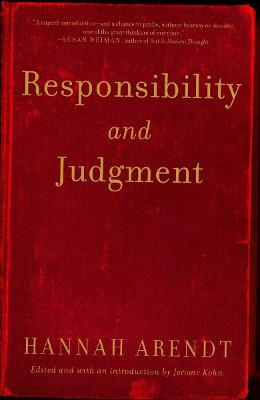 Responsibility And Judgment by Hannah Arendt