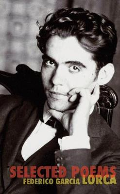 Selected Poems by Federico Garcia Lorca
