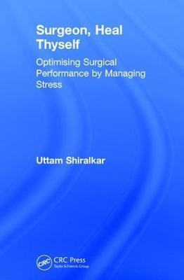Surgeon, Heal Thyself by Uttam Shiralkar