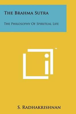 The Brahma Sutra by Dr S Radhakrishnan