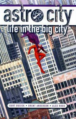 Astro City Life In The Big City TP New Ed by Kurt Busiek